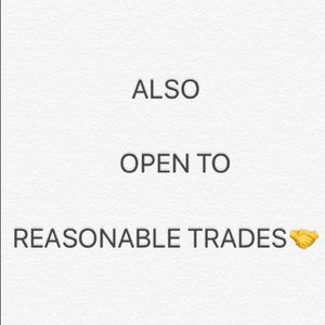 Reasonable trades welcome